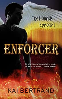 Enforcer (The Hybrids Book 1) by [Bertrand, Kai]