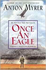 Once An Eagle: Anton Myrer: Amazon.com: Books
