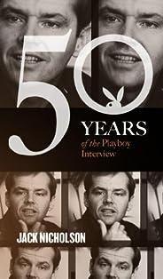 Jack Nicholson: The Playboy Interviews (Singles Classic) (50 Years of the Playboy Interview)
