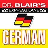 Dr. Blair's Express Lane German