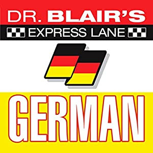 Dr. Blair's Express Lane German Audiobook