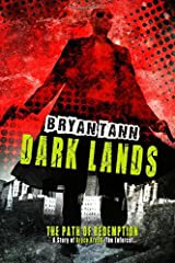 A Story of Bryce Kreed: The Enforcer: Dark Lands (The Path of Redemption) (Volume 1) Paperback