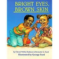 Bright Eyes, Brown Skin (A Feeling Good Book) (A Feeling Good Book)