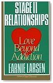 Stage II Relationships: Love Beyond Addiction