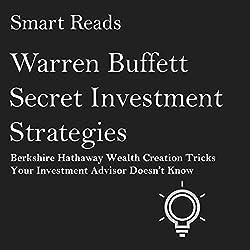 Warren Buffett Secret Investment Strategies