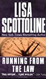 Running from the Law, Lisa Scottoline, 0061094110