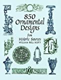 850 Ornamental Designs, William Bell Scott, 048640465X
