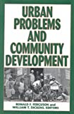 Urban Problems and Community Development, Ronald F. Ferguson, 0815718764