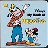 My Book of Opposites, Golden Books Publishing Company, 0307125165