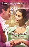 The Inconvenient Duchess, Christine Merrill, 0373294212