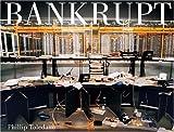 Bankrupt, Phillip Toledano, 193188532X