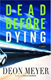 img - for Dead Before Dying: A Novel book / textbook / text book
