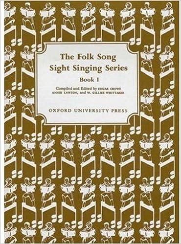 The Folk Song Sight Singing Series, Book 1: Edgar Crowe, Annie