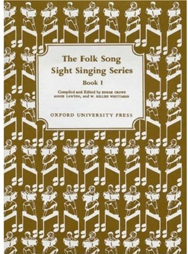 The Folk Song Sight Singing Series, Book 1
