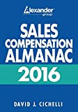 img - for 2016 Sales Compensation Almanac by David J Cichelli (2016-07-01) book / textbook / text book