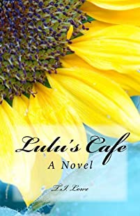 Lulu's Cafe by T.I. Lowe ebook deal