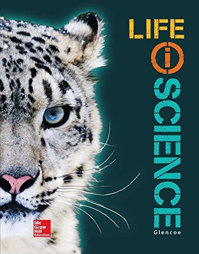 Glencoe Life iScience, Grade 7, Student Edition (LIFE SCIENCE)