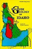 Roadside Geology of Idaho, David D. Alt and Donald W. Hyndman, 0878422196