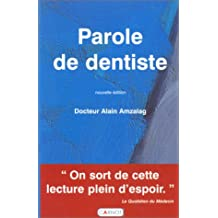 Parole De Dentiste