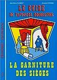 Guide du tapissier decorateur tome 1 : La garniture des sièges
