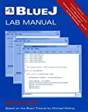Bluej Laboratory Manual, Bruce Quig, 0471666610