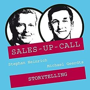 Storytelling im Verkauf (Sales-up-Call) Hörbuch