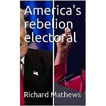 America's rebelion electoral