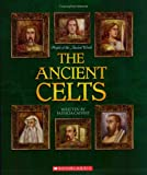 The Ancient Celts (People of the Ancient World)