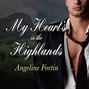 My Heart's in the Highlands Hörbuch