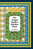 The Frugal Family's Kitchen Book, Third Edition
