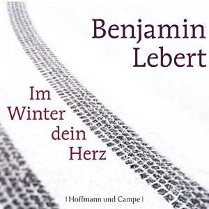Im Winter dein Herz Hörbuch