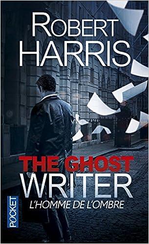 L'homme de l'ombre - Robert HARRIS