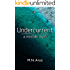 Undercurrent - A Merfolk Myth (The Under Series Book 2)