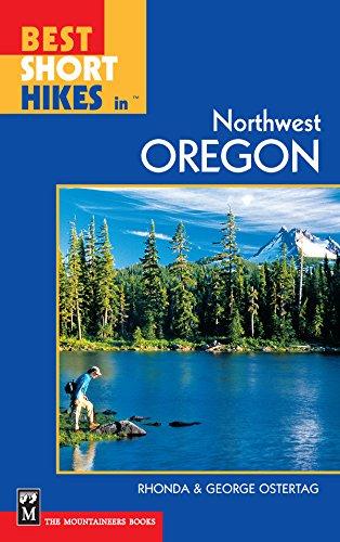 Best Short Hikes Northwest Oregon ebook