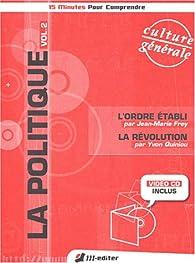 La Politique, volume 2 : L'Ordre établi - La Révolution (livre + Video-CD) par Jean-Marie Frey