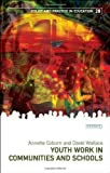 Youth Work in Communities and Schools (Policy and Practice in Education)