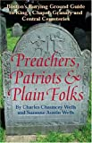 Preachers, Patriots and Plain Folks, Charles Chauncey Wells, 0966780817
