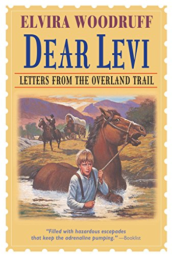 Dear Levi: Letters from the Overland Trail (Dear Levi Series)