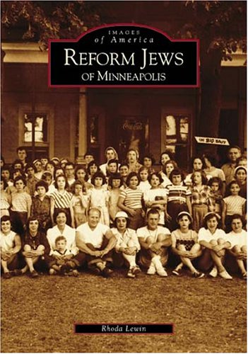 Download Reform Jews of Minneapolis (MN) (Images of America) ebook