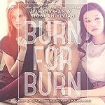 Burn for Burn | Siobhan Vivian,Jenny Han