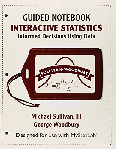 Mystatlab For Interactive Statistics  Informed Decisions Using Data Ecourse    Access Card    Plus Guided Notebook