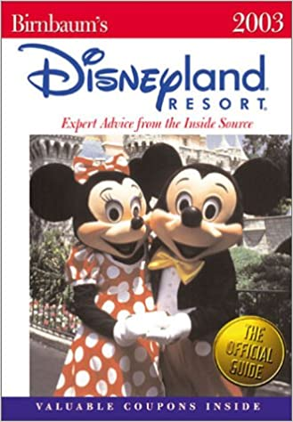 Amazon livres audio téléchargeablesBirnbaum's Disneyland Resort 2003: Expert Advice from the Inside Source PDF