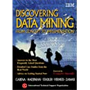 Discovering Data Mining: From Concept to Implementation