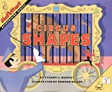 Circus Shapes, Stuart J. Murphy and Ed Miller, 0060274360