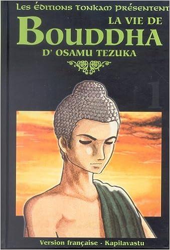 Livres gratuits en ligne La Vie de Bouddha, tome 1 pdf