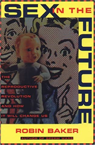 Change future in it reproductive revolution sex us will