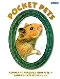 Pocket Pets, Alvin Silverstein, 0761313702