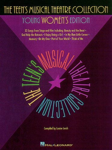 The Teen's Musical Theatre Collection: Young Women's Edition (Collection Note Musical)