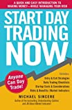 img - for Start Day Trading Now: A Quick and Easy Introduction to Making Money While Managing Your Risk book / textbook / text book