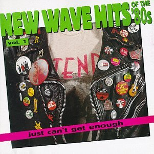 just-cant-get-enough-new-wave-hits-of-the-80s-vol-1
